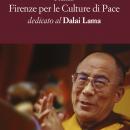 Dodicesima edizione del Premio Firenze per le Culture di Pace